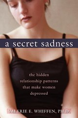 A Secret Sadness | Valerie E. Whiffen |