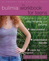 The Bulimia Workbook for Teens | Lisa M. Schab |