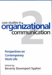 Case Studies in Organizational Communication
