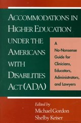 Accommodations in Higher Education Under the Americans With Disabilities Act (Ada) | Shelby Keiser |
