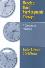 Models of Psychodynamic Therapy | Messer, Stanley B. ; Warren, C. Seth |