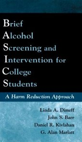 Brief Alcohol Screening and Intervention for College Students Basics