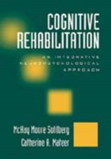 Cognitive Rehabilitation | McKay Moore Sohlberg & Catherine A. Mateer |