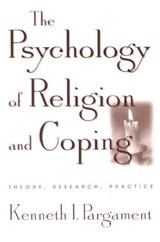 The Psychology of Religion and Coping | Kenneth I. Pargament |