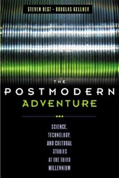 The Postmodern Adventure | Steven Best |