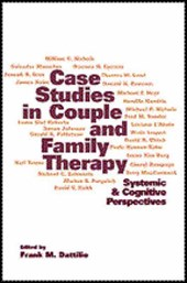 Case Studies in Couple and Family Therapy | Frank M. Dattilio |