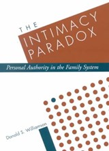 The Intimacy Paradox | Donald S. Williamson |