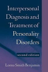 Interpersonal Diagnosis and Treatment of Personality Disorders, Second Edition | Lorna Smith Benjamin |