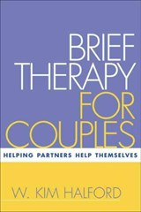 Brief Therapy for Couples | W. Kim Halford |