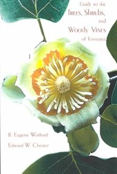 Guide to the Trees Shrubs & Woody Vines