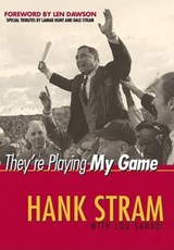 They're Playing My Game | Hank Stram |