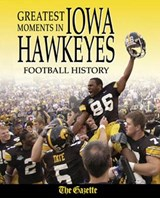Greatest Moments in Iowa Hawkeyes Football History |  |