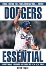 Dodgers Essential | Steven Travers |