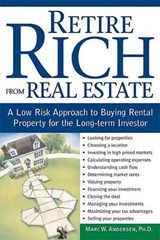 Retire Rich from Real Estate | Marc W. Andersen |
