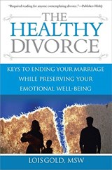 The Healthy Divorce | Lois Gold |