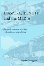 Diaspora, Identity and the Media
