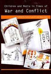 Children and Media in Times of War and Conflict