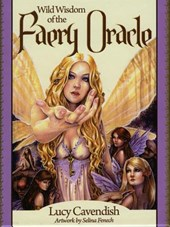 Wild Wisdom of the Faery Oracle | Lucy Cavendish |