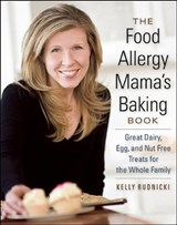 The Food Allergy Mama's Baking Book | Kelly Rudnicki |