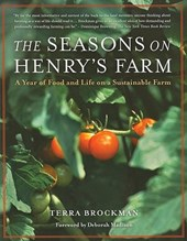 The Seasons on Henry's Farm | Terra Brockman |