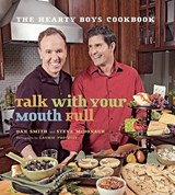 Talk with Your Mouth Full | Dan Smith |