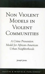 Non-Violent Models in Violent Communities | Joseph Jones |