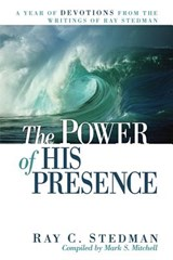 The Power of His Presence | Ray C. Stedman |