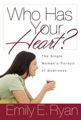 Who Has Your Heart? | Emily Ryan |