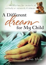 A Different Dream for My Child | Jolene Philo |