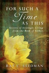 For Such a Time as This | Ray C. Stedman |