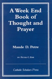 Week End Book of Thought and Prayer by Maude D. Petre