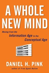 A Whole New Mind | Daniel H. Pink |