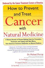 How to Prevent and Treat Cancer With Natural Medicine | Michael T. Murray |