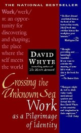 Crossing the Unknown Sea | David Whyte |