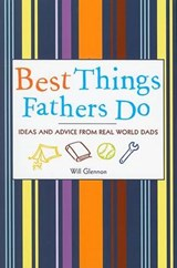 Best Things Fathers Do | Will Glennon |