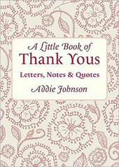 A Little Book of Thank Yous | Addie Johnson |