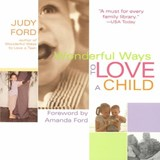Wonderful Ways to Love a Child | Judy Ford |