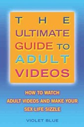 The Ultimate Guide to Adult Videos
