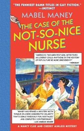 The Case of the Not-So-Nice Nurse | Mabel Maney |