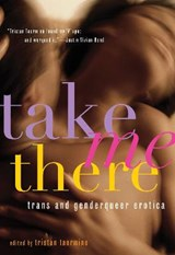 Take Me There | auteur onbekend |