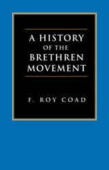 A History of the Brethren Movement | F. Roy Coad; F. F Bruce |