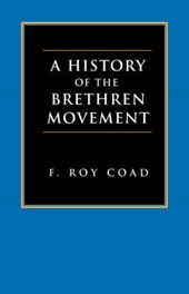 A History of the Brethren Movement
