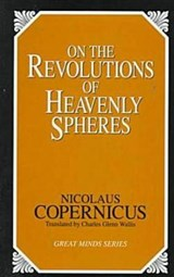 On the Revolutions of Heavenly Spheres | Nicolaus Copernicus |