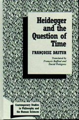 Heidegger and the Question of Time | Francoise Dastur |
