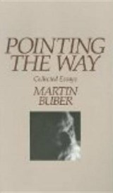 Pointing the Way | Martin Buber |