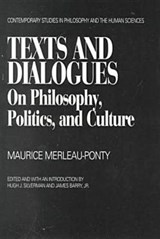 Texts and Dialogues | Maurice Merleau-Ponty |