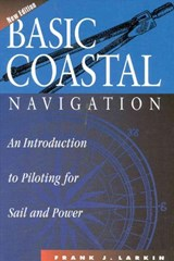 Basic Coastal Navigation | Frank J. Larkin |