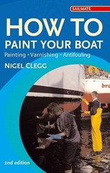 How to Paint Your Boat | Nigel Clegg |