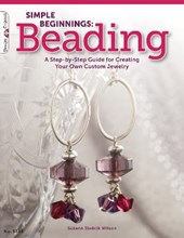 Simple Beginnings: Beading | Suzann Sladcik Wilson |