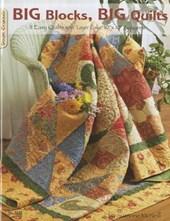 Big Blocks, Big Quilts